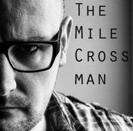 The Mile Cross Man